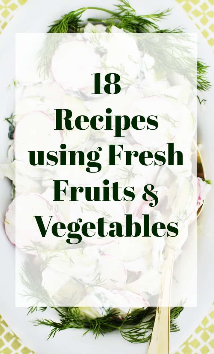 recipes using fresh fruits and vegetables of summer