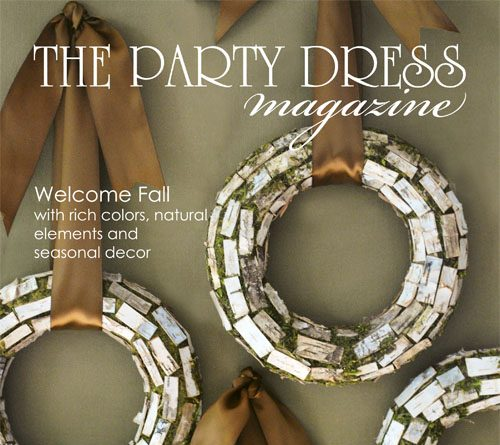 The Party Dress Magazine – Fall Issue