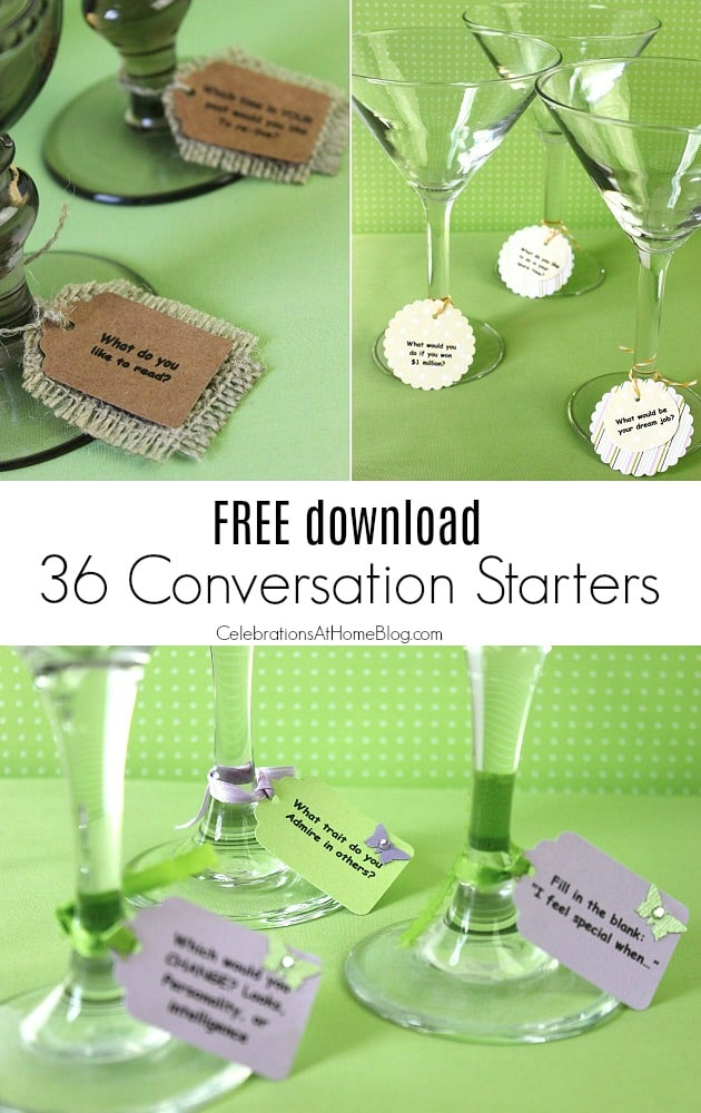 Get 36 Conversation Starters with this FREE download and get your party guests talking! These questions are fun and informative and geared towards adults. Print them and cut them out as cards, drink tags, place cards, and more. Get them here