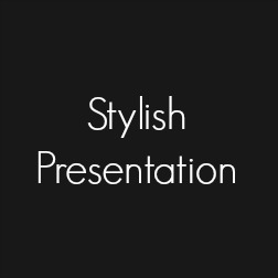 stylish presentation