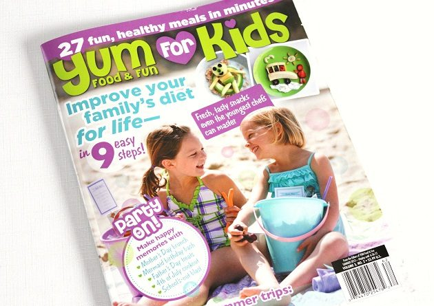 Published In Yum Food & Fun For Kids – Summer 2012