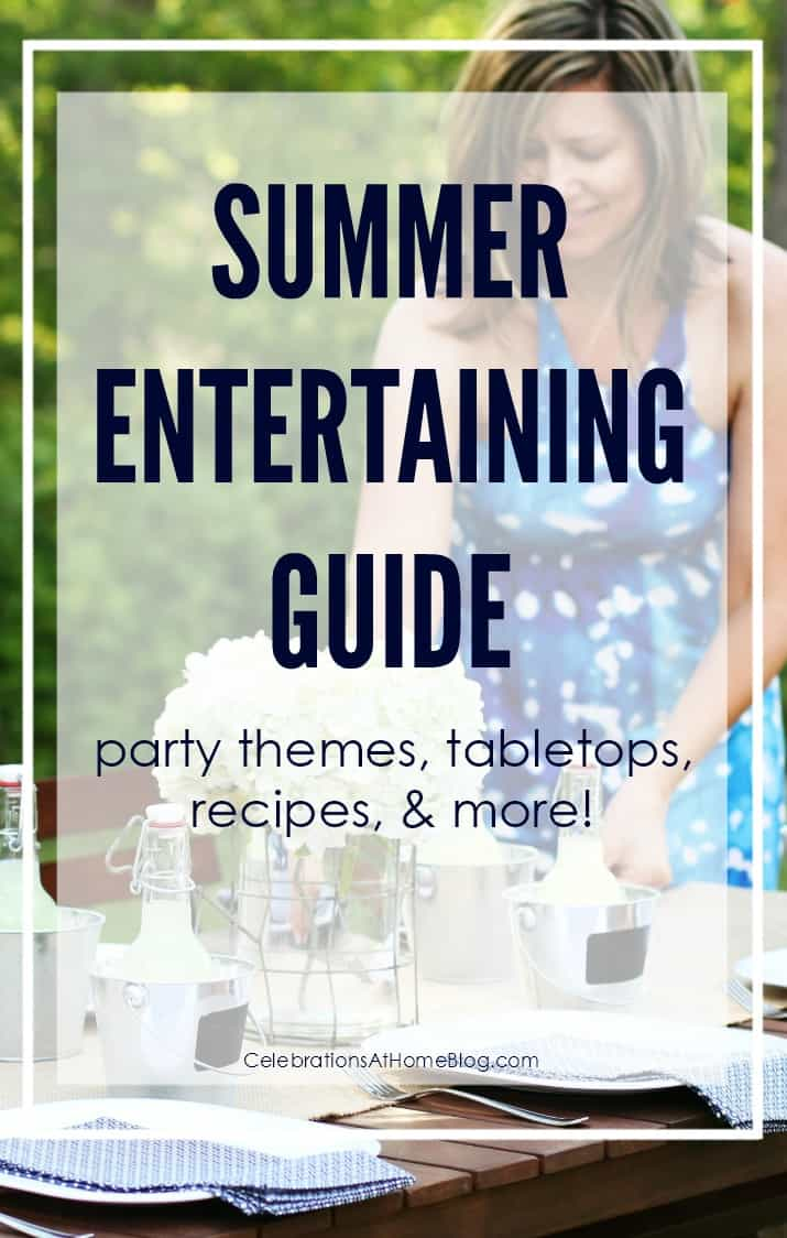Summer entertaining guide