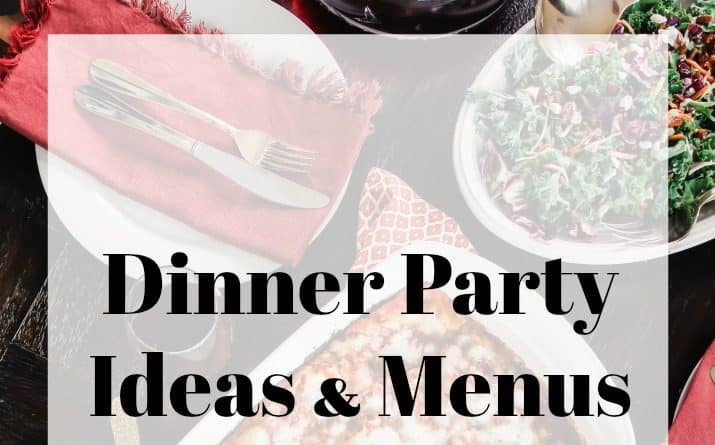 dinner party ideas and menus
