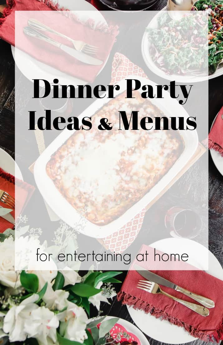 Dinner Party Menu Ideas For Easy Entertaining At Home