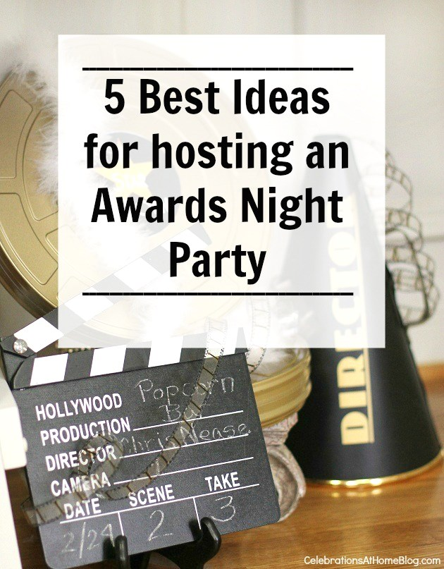 Oscars party or movie party ideas