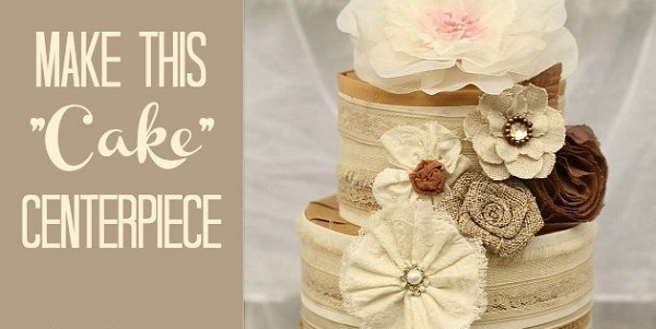 "How To Make A Ribbon & Trim ""Cake"" Centerpiece"