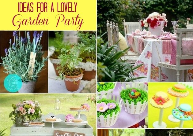 Ideas For Hosting A Garden Party