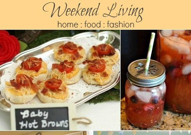 Weekend Style :: Home, Food, Fashion