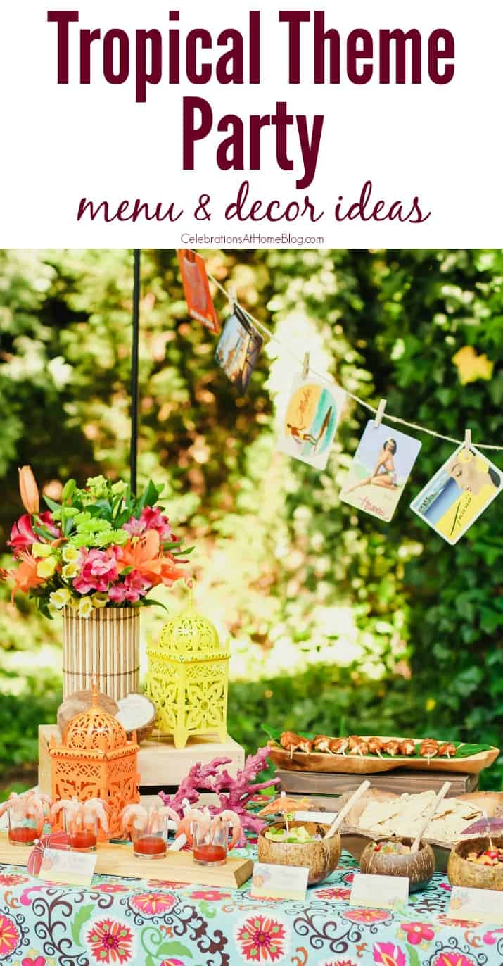 how to host a tropical theme party