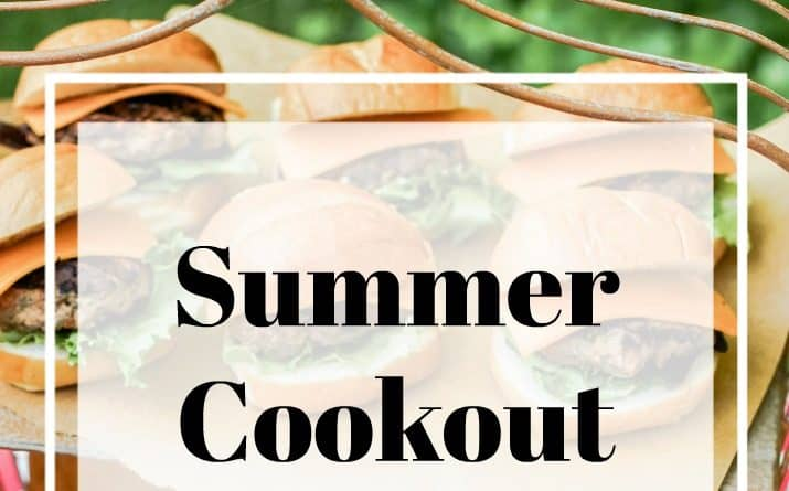 Summer Cookout + Recipes for Last Minute Entertaining
