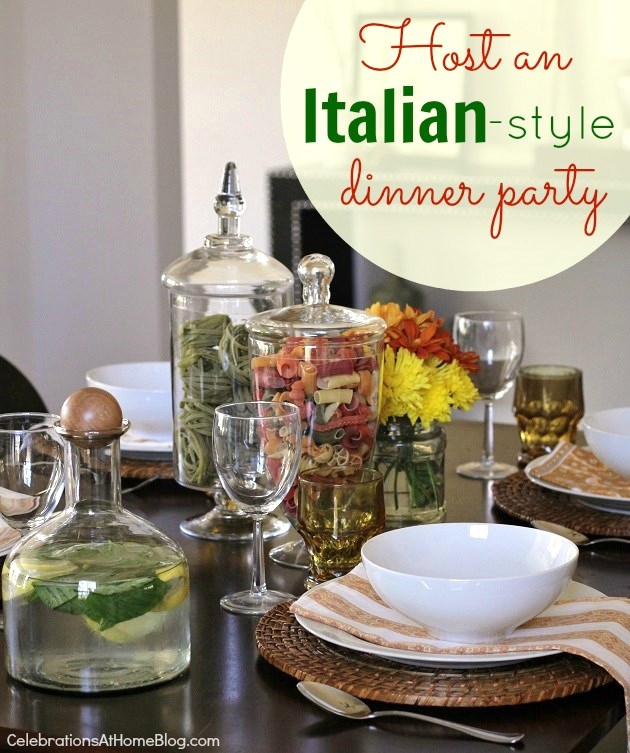 host an Italian style dinner party