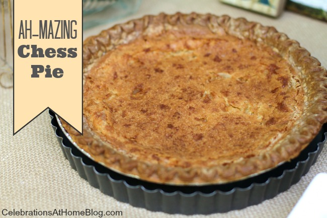 chess pie recipe on Celebrations At Home