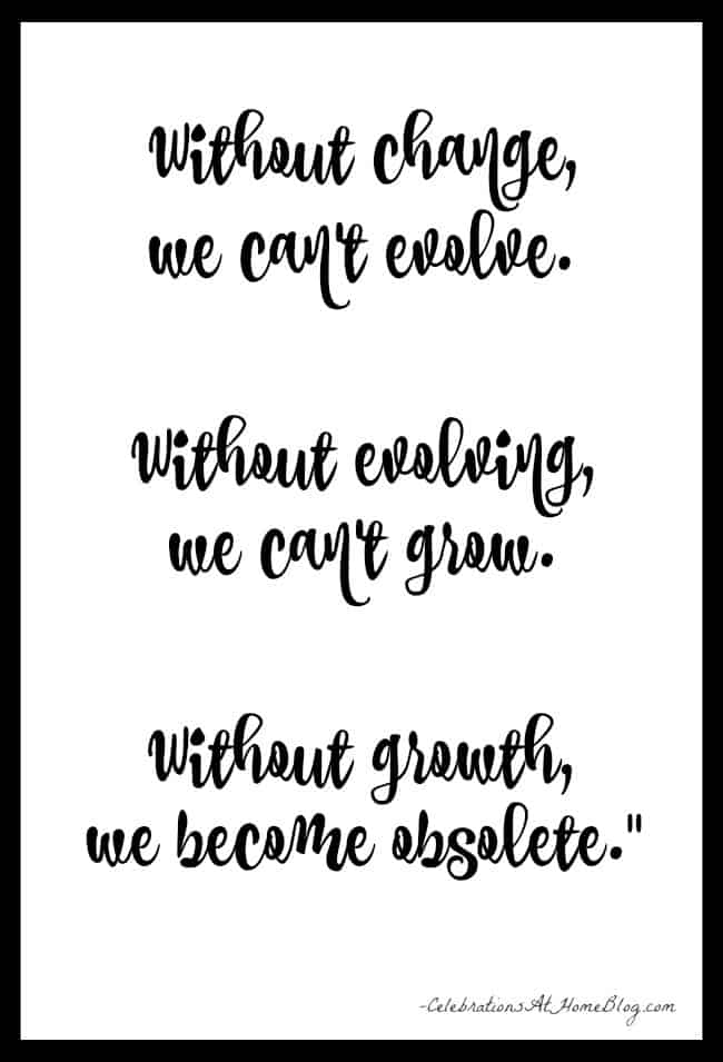 Inspirational quote about the importance of evolving and growing in our craft