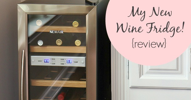 My New Wine Fridge from NewAir {review}