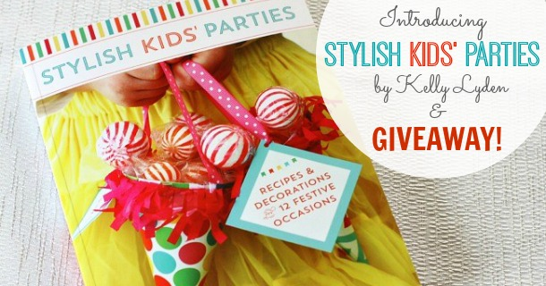 stylish kids' parties giveaway