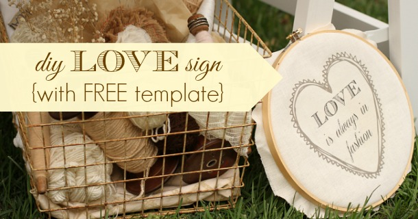 diy LOVE sign with free template