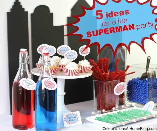 5 ideas for a fun Superman party