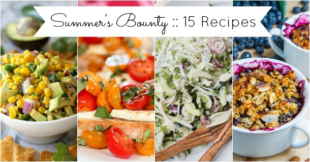 15 Recipes Using Fresh Fruits & Vegetables