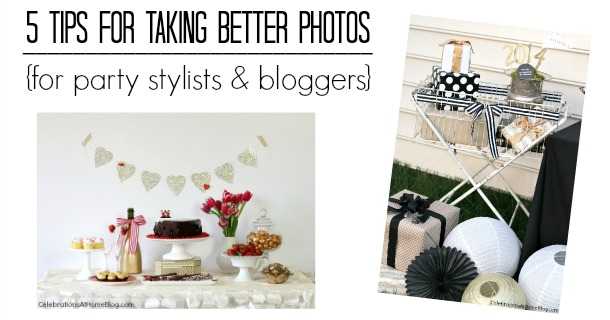 Best Tips for Taking Better Photos of Your Styled Party