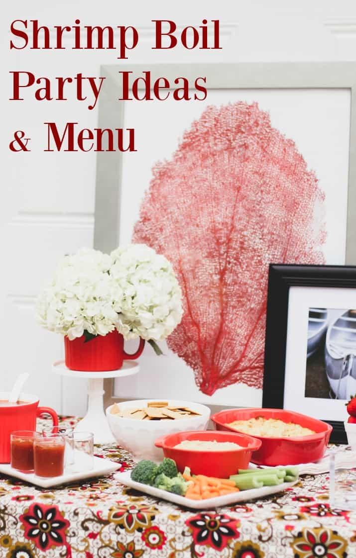 shrimp boil party ideas & menu