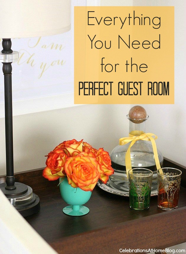 Everything you need to know to get your guest room ready for Things you need for a house