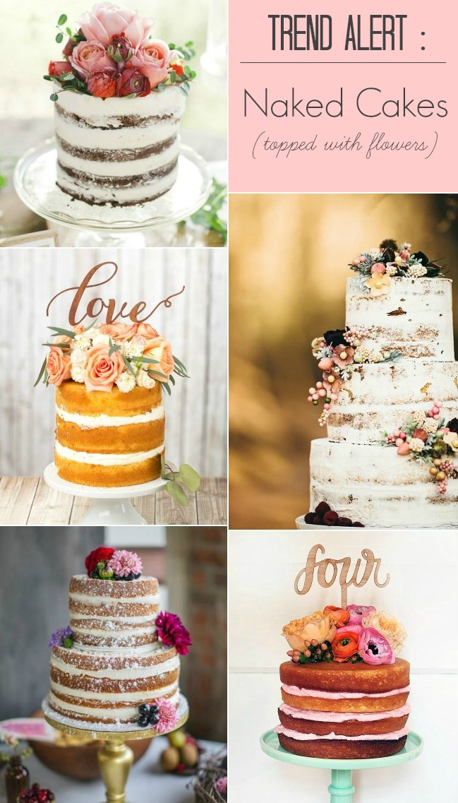 Trend Alert :: Naked Cakes Topped with Flowers - Celebrations at Home