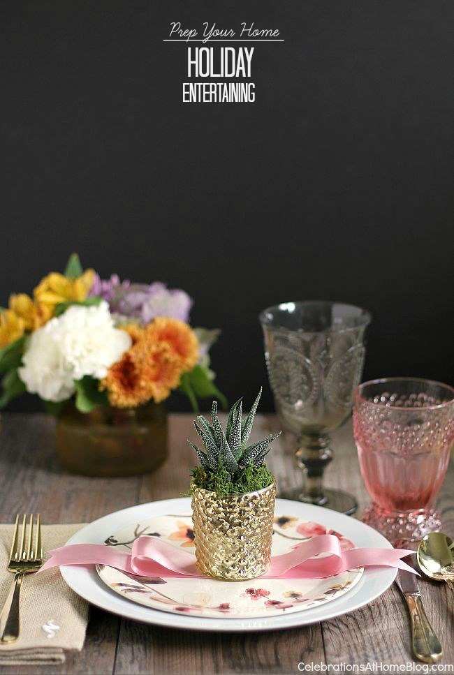 Follow these 6 steps to prep your home for holiday entertaining, plus an entertaining tip for each one, here.
