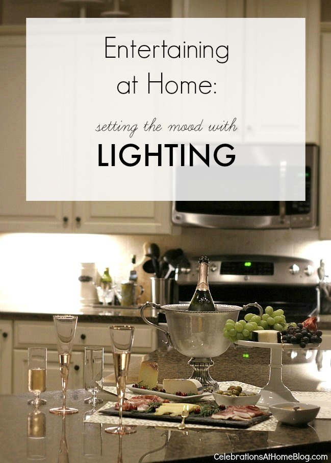 Entertaining at home tips: set the mood with lighting