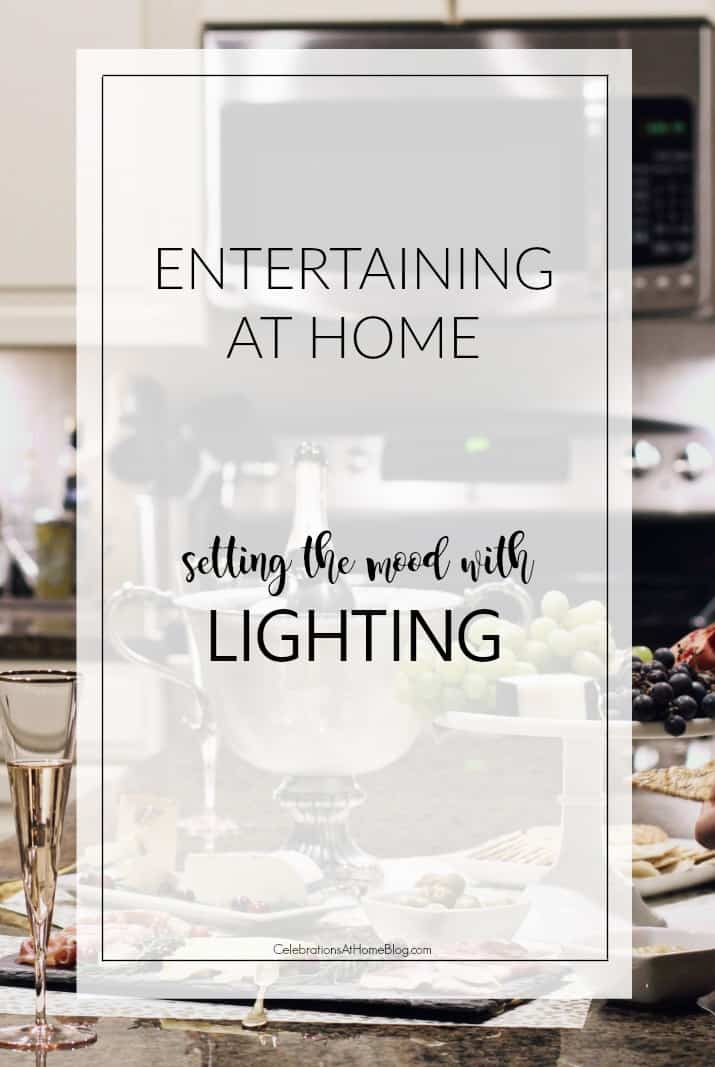 Entertaining at home tips: set the mood with lighting. #partytips #entertaining