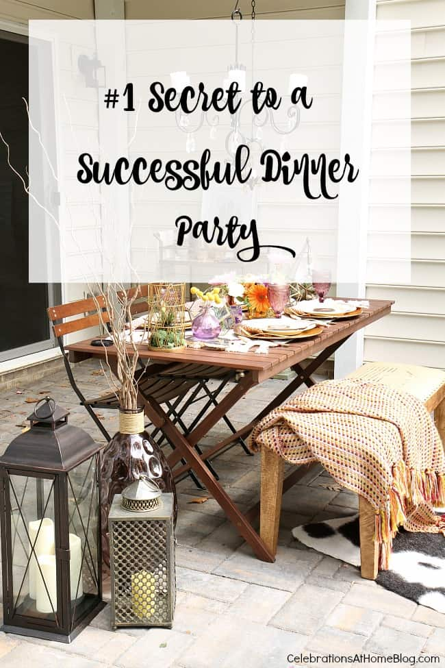 Want to know my #1 secret to a successful dinner party? Hint: It has nothing to do with the food or decor! Get my secret for success here.