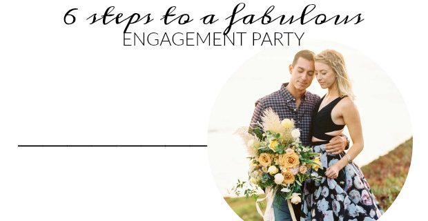 6 Steps to a Fun Engagement Party