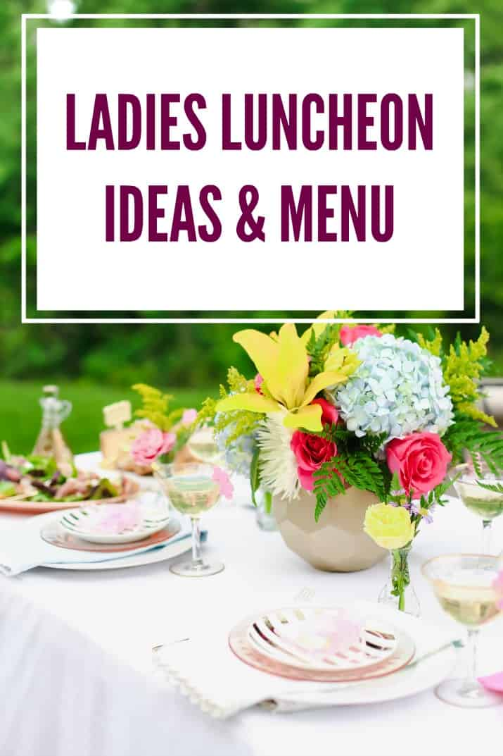how to host a ladies luncheon for moms, brides, or friends