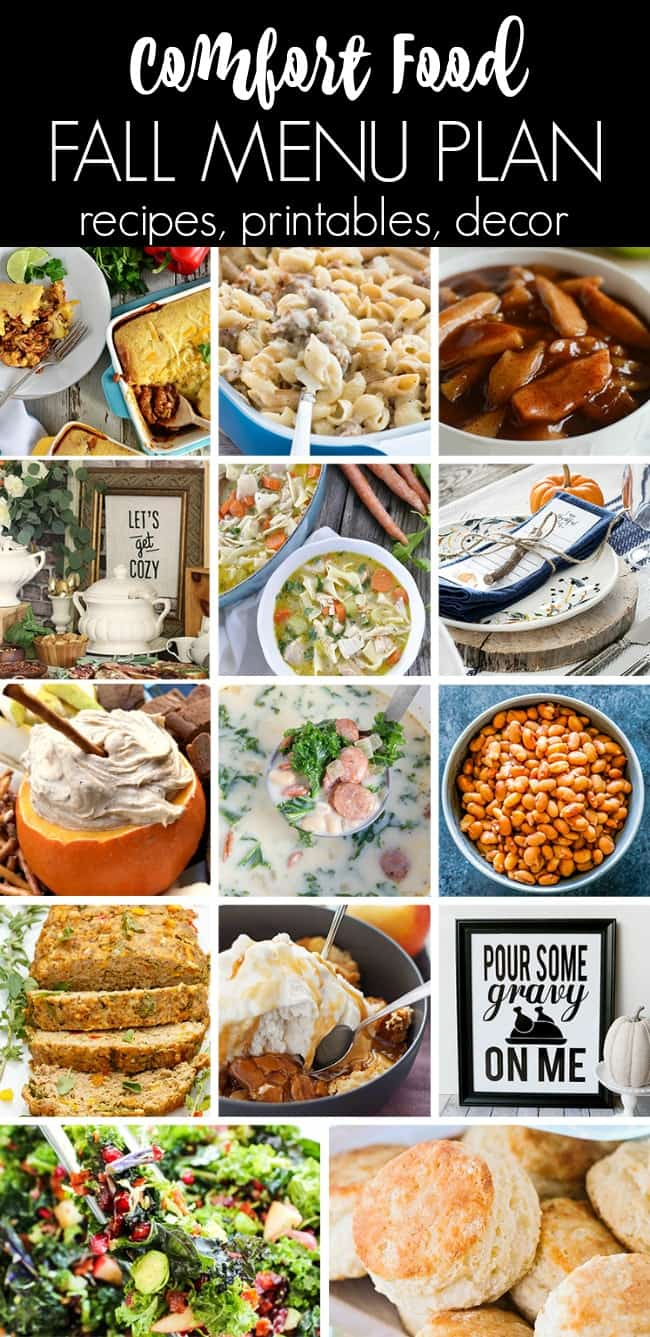 This Comfort Food Menu Plan is just what you need to plan your fall entertaining.  It's your one stop shop for seasonal recipes, from appetizers to main dishes to desserts, plus printables and decor ideas!