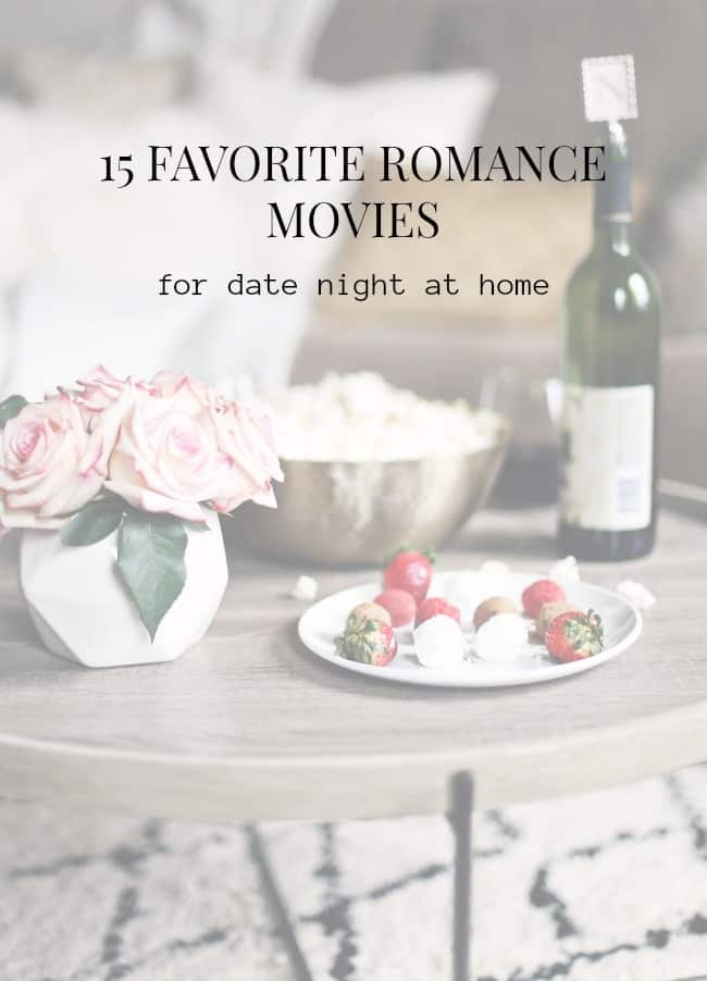 favorite romance movies for date night or girls night in, with text overlay