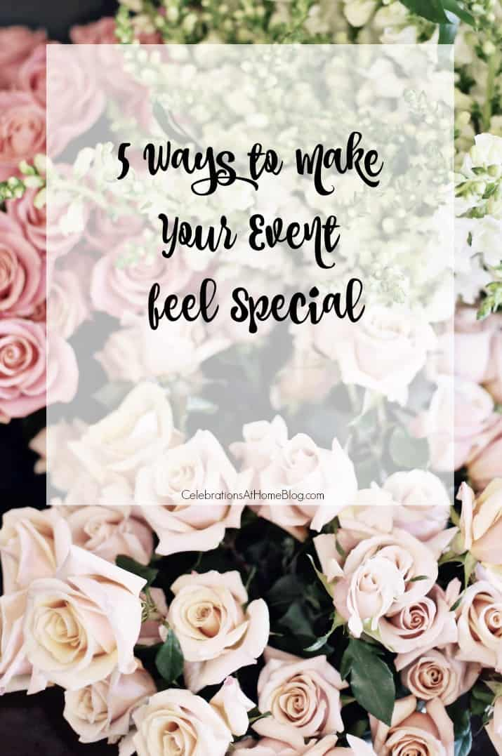 5 ways to make your event feel special