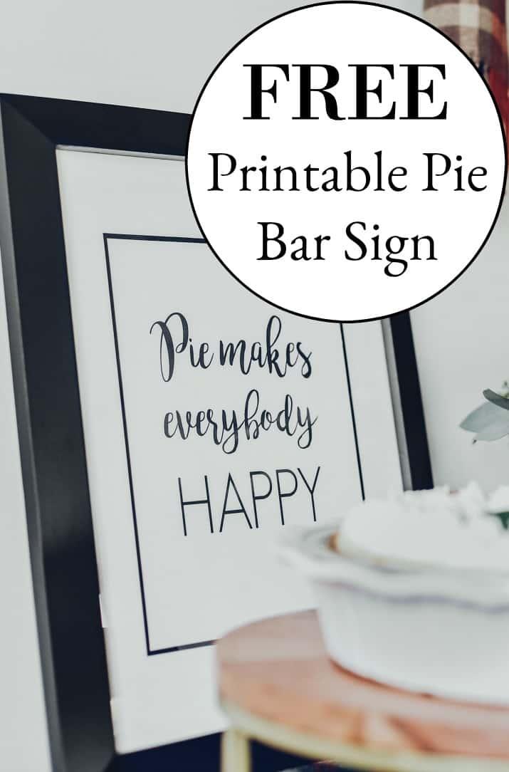 FREE printable Pie Bar sign
