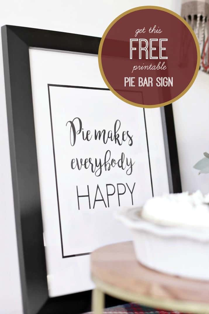 Set Up a Stylish Pie Bar for Holiday Entertaining, free printable pie bar sign