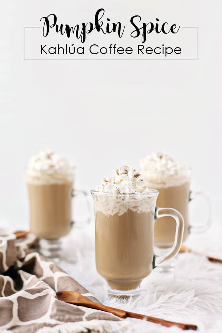 three glasses with whipped cream of Pumpkin Spice Kahlúa Coffee Recipe