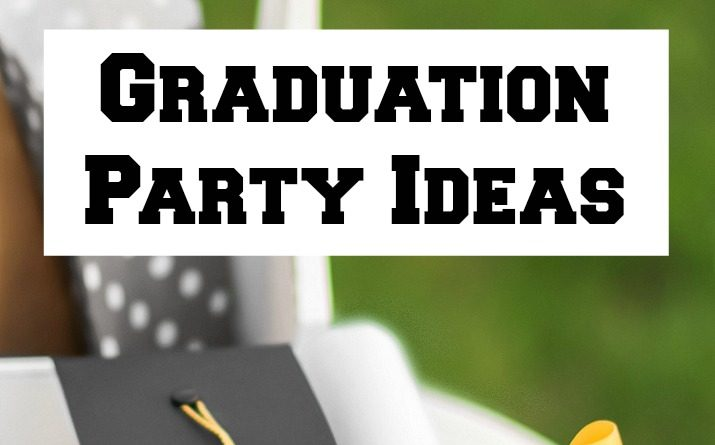 Graduation Party Ideas, Themes, DIY's, & Food
