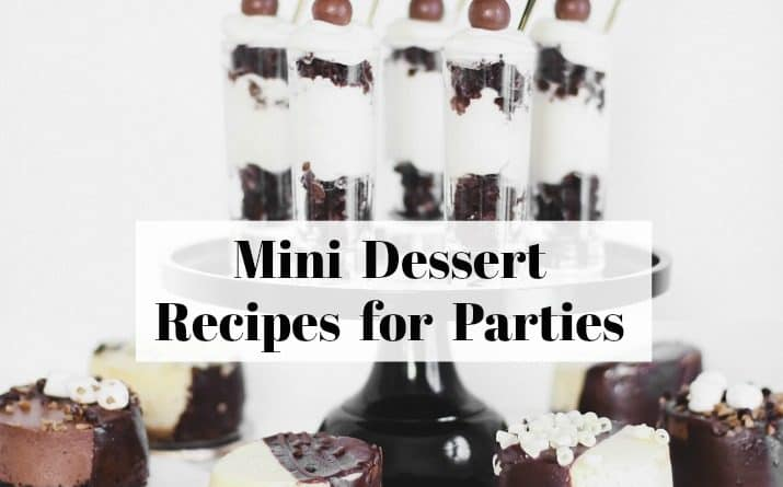 Mini Desserts Recipes for Parties at Home