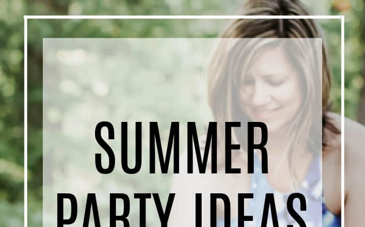 75 Summer Party Ideas You Need Now